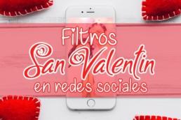 Post-san-valentin-filtros-redes-sociales