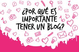 Por que es importante tener un blog - Creative Studio, diseño, web y publicidad en Toledo