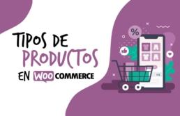 Tipos de productos en Woocommerce Creative Studio, diseño, web y publicidad en Toledo