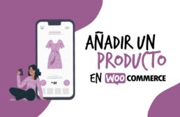 Cómo añadir un nuevo producto en Woocommerce - Creative Studio, diseño, web y publicidad en Toledo