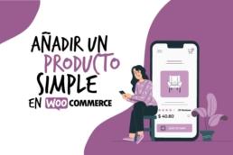 Como añadir un producto simple a woocommerce blog.png